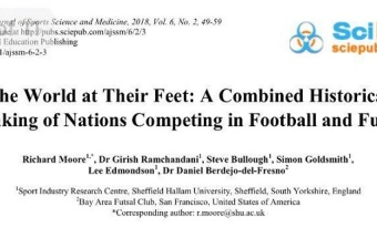 """The World at their Feet: A Combined Historical Ranking of Nations Competing in Football and Futsal"""