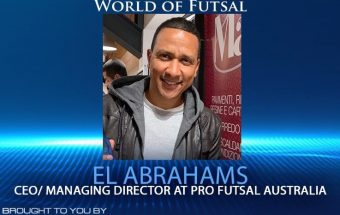 El Abrahams CEO of Pro Futsal on the World of Futsal podcast