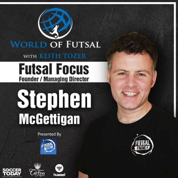 Futsal Focus founder Stephen McGettigan interview on the World of Futsal podcast