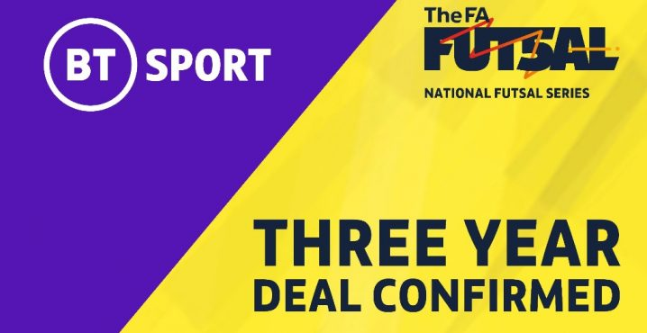 The National Futsal Series in England signs a 3 year deal with BT Sport